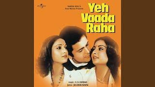 Yeh Vaada Raha / Soundtrack Version - YouTube