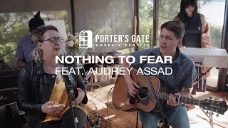 The Porter's Gate - Nothing to Fear (feat. Audrey   - YouTube