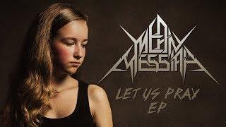 Video MEAN MESSIAH - Let Us Pray EP (Full Album Stream)