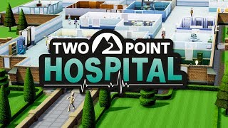 Two Point Hospital - Just What The Doctor Ordered