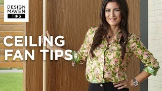 Top Ceiling Fan Tips