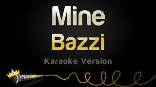 Bazzi   Mine (Karaoke Version)