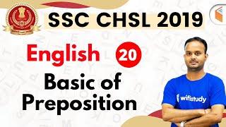 7:30 PM - SSC CHSL 2019 | English by Sanjeev Sir | Basic of Preposition