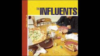 The Influents - Give the Anarchist a Cigarette