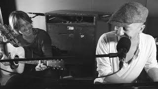 "Keith Urban And Foy Vance   ""Burden"""