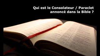 Mahomet / Muhammad est-il le Consolateur (Paraclet) annoncé dans la Bible ? Cas de Jean 14.