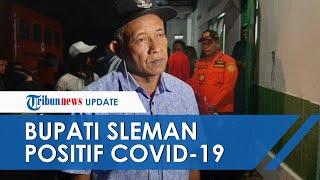 Setelah Divaksin Bupati Sleman Malah Terkonfirmasi Covid-19, Begini Penjelasan Dokter