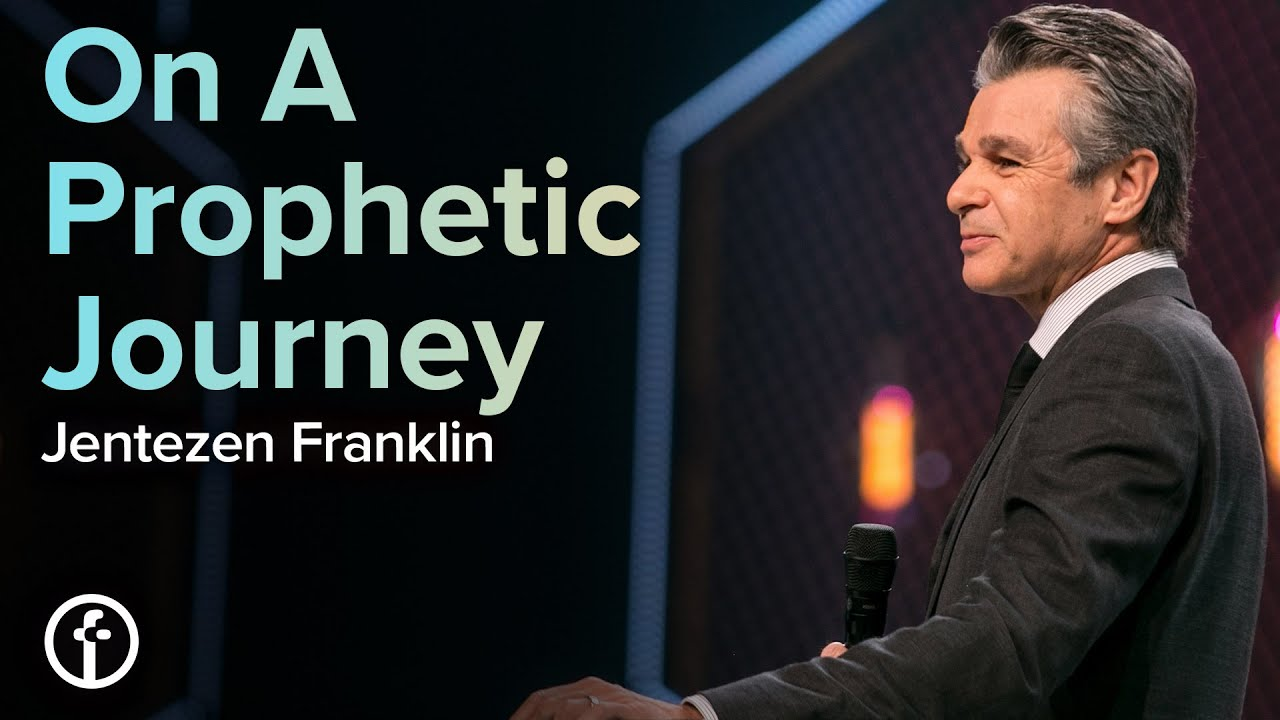 On A Prophetic Journey  by  Pastor Jentezen Franklin