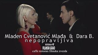 Mladen Cvetanovic i Dara Bubamara - Nepopravljiva - (Official Video 2015)