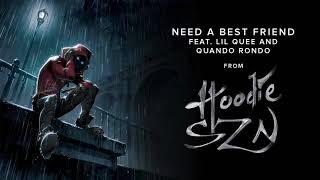 A Boogie Wit Da Hoodie - Need A Best Friend (feat. Lil Quee and Quando Rondo) [Official Audio]