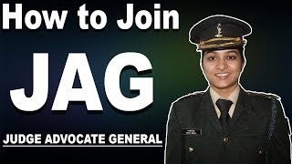 How to Join JAG in Indian Army   JAG Procedure : Eligibility, Qualification, Age Limit, Interview