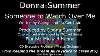 """Donna Summer - Someone to Watch Over Me LYRICS - HQ """"Keeping the Dream Alive"""" 2001"""