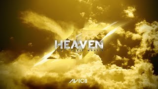 Avicii  - Heaven feat. Chris Martin(Full Audio)