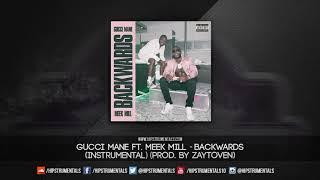 Gucci Mane Ft. Meek Mill   Backwards [Instrumental] (Prod. By Zaytoven) + DL Via @Hipstrumentals