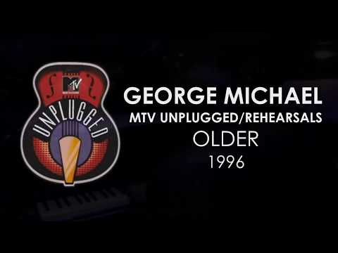 George Michael '' Older '' Unplugged / Rehearsals HD