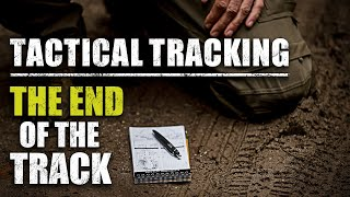 Tracking – Pro's Guide to Tactical Tracking | Part 5 | The End Of The Track
