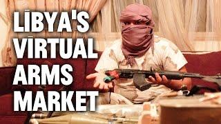 Grenades, Guns, Missiles: Unbelievable Libyan Weapons Market