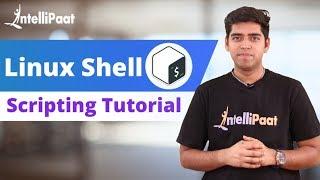 Shell Scripting Tutorial | Linux Tutorial | Shell Scripting Training | Intellipaat
