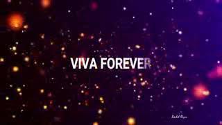 Viva Forever Spice Girls Lyries