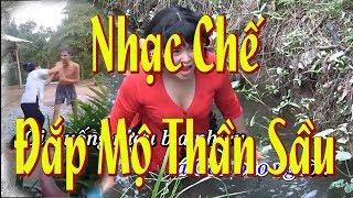 Karaoke Nhạc chế Đắp Mộ Thần Sầu - Tống Thuận
