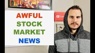 Bad News For Stock Market