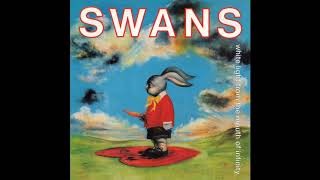 Swans - Better Than You