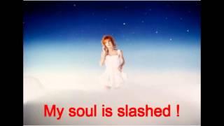My soul is slashed (lyrics) - Mylène Farmer