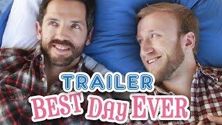 best day ever 2014 trailer