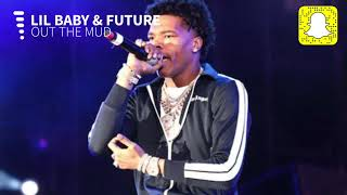 Lil Baby   Out The Mud (Clean) Ft. Future