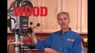 Great Drill Press Accessories to Buy and Make -- WOOD magazine