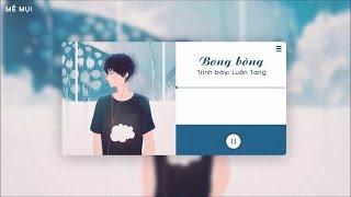 [Vietsub + Kara] Bong bóng - Luân Tang | 泡沫 - 伦桑