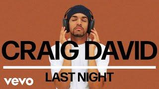 Craig David   Last Night (Official Audio)