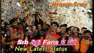 SRH Status | Sunrise Hyderabad WhatsApp status 2019 | srh theme WhatsApp status 2019 | IPL theme |