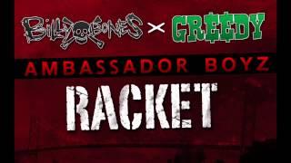 Ambassador Boyz (Greedy x Billy Bones) - Racket (SINGLE SUMMER 2012)