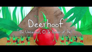 "Deerhoof – ""Be Unbarred, O Ye Gates of Hell"""