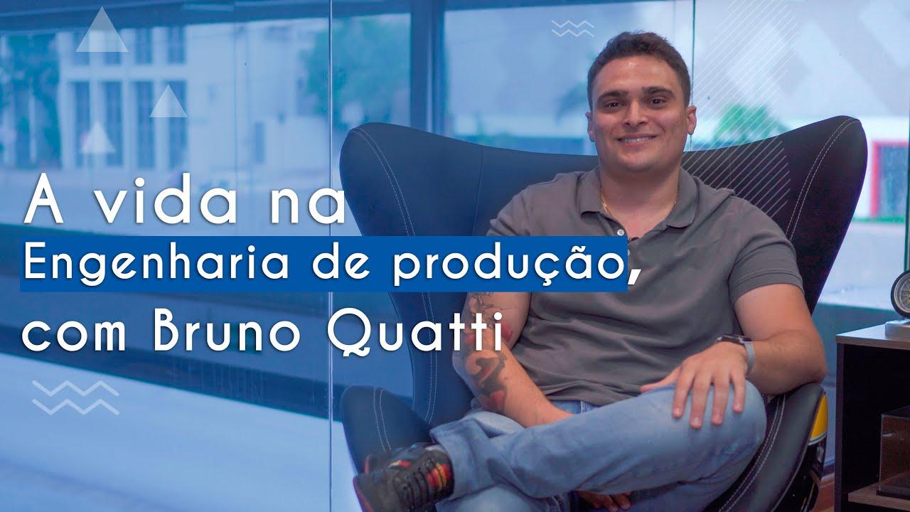 Guia de Profissões | A vida na Engenharia de Produção, com Bruno Quatti