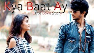 Kya Baat Ay | Cute Love Story | Best Love Story 2018 | Song By Hardy Sandhu |
