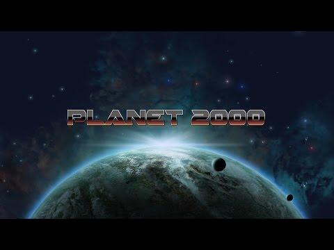 Planet 2000 - Official Trailer thumbnail