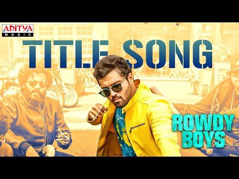Rowdy Boys Title Song