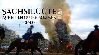 Sächsilüüte 2018 - Auf Einen Guten Sommer