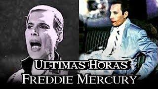 LAS ULTIMAS HORAS DE FREDDIE MERCURY