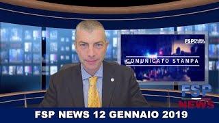 FSP News del 12 gennaio 2019