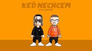 KEĎ NECHCEM - Rida Radar ft. Separ (LYRICS VIDEO)
