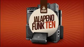 Jalapeno Funk Vol. 10 (Mixed By Dr Rubberfunk)