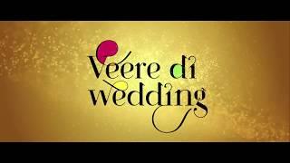 [Arabic Subtitle] Veere Di Wedding Trailer   Kareena Kapoor Khan, Sonam Kapoor    May 31