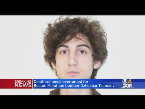 Boston Marathon Bomber Dzhokhar Tsarnaev Death Sentenced Overturned