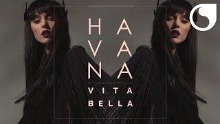 Havana - Vita Bella (Criswell Official Remix Radio Edit)
