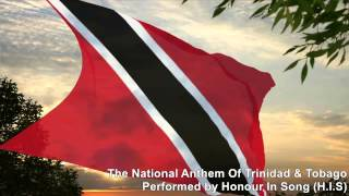 National Anthem of Trinidad & Tobago