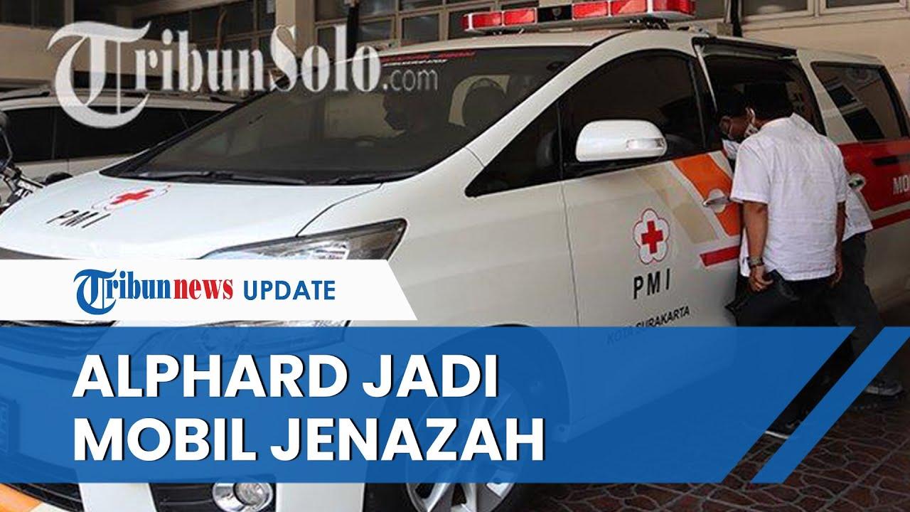 Viral di Solo Toyota Alphard Jadi Mobil Jenazah dari PMI, Berapa Tarif Pakainya