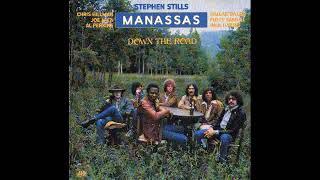 STEPHEN STILLS & MANASSAS ,  Down The Road